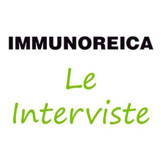Interviste IMMUNOREICA