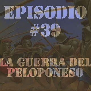 Episodio #39 - La Guerra del Peloponeso