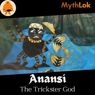 Anansi : The Trickster God