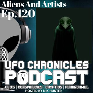 Ep.120 Aliens And Artists