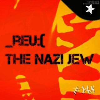 _reu:( the nazi jew (#148)