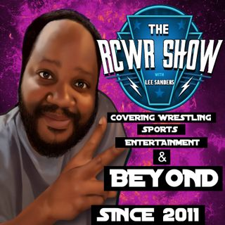 Where's that Wrestling Boom or A Way with Words? The RCWR Show 7-2-2019