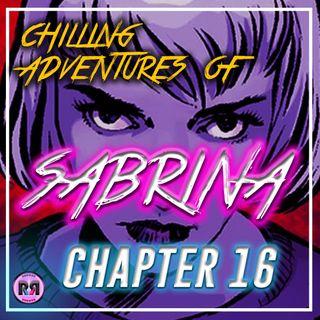 Chilling Adventures of Sabrina - 2x05 'Chapter 16: Blackwood' // Recap Rewind //