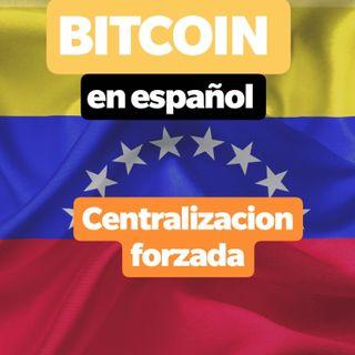 #024 Centralizacion forzada