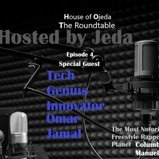 HOJ The Roundtable Ep. 3 Omar Jamal Feat. Colombia's Manuel