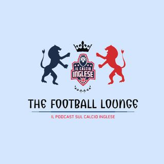 The Football Lounge - EP. 1
