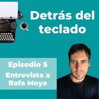 005. Entrevista a Rafa Moya, copywriter