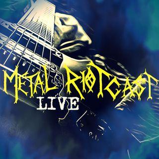 Metal RIOTcast LIVE - episode 15