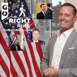 Acting Director of National Intelligence Richard Grenell Deserves the Nation's Gratitude