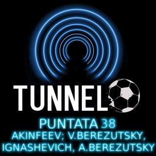 Puntata 38 - Akinfeev; V.Berezutsky, Ignashevich, A.Berezutsky