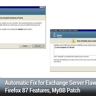 SN 811: What the FLoC? - Automatic Fix for Exchange Server Flaw, Firefox 87 Features, MyBB Patch
