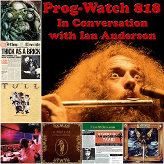 Episode 818 - In Conversation with Ian Anderson of Jethro Tull