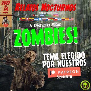 Zombies x Suscriptores de Patreon / Relatos Nocturnos MX #zombies #podcast