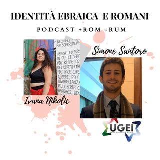 """#11 """"IDENTITÀ ebraica  e romani"""" con Simone Santoro"""