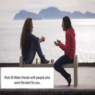 Brain and Bible: Rule #3 Make Friends With People Who Want The Best For You