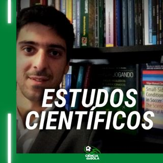 Ep.32: Futebol e os Estudos Científicos | Filipe Clemente