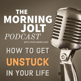 How to get unstuck and get moving