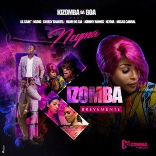 Kizomba Da Boa - Kizomba (feat. Lil Saint, Nsoki, Chelsy Shantel, Filho do Zua, Johnny Ramos, Neyma &  Micas Cabral) (BAIXAR AQUI MP3)
