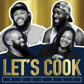 Let's Cook Podcast