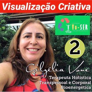Visualização Criativa 2 por Gilzélia Vone
