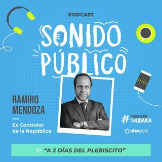 """Ramiro Mendoza en """"A dos días del plebiscito"""""""