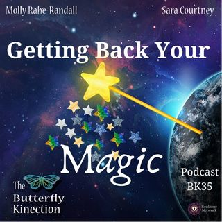 BK35: Getting Back Your Magic