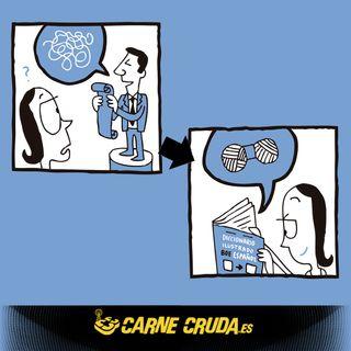 Diccionario BOE-Español: el lenguaje que te gobierna (CARNE CRUDA #907)
