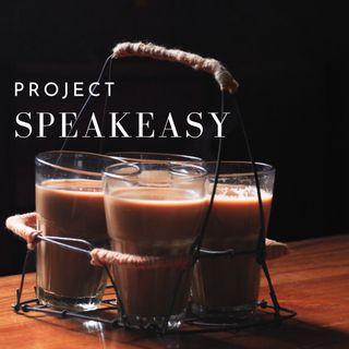 Project Speakeasy