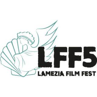 Lamezia Film Fest 5 - Giorno 2