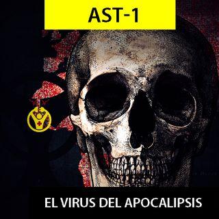 AST-1 (El virus del apocalipsis).