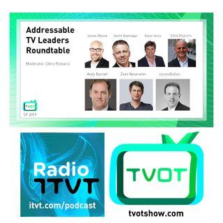 Radio ITVT: Addressable TV Leaders Roundtable at TVOT SF 2019