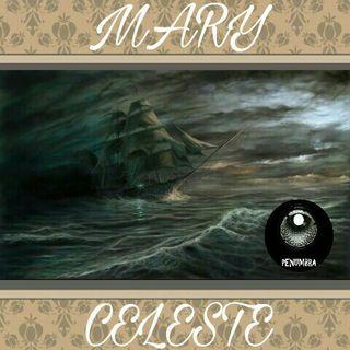 """Penumbra 11 """"Mary Celeste: El buque fantasma que navegó sin rumbo ¡y sin tripulantes!"""""""