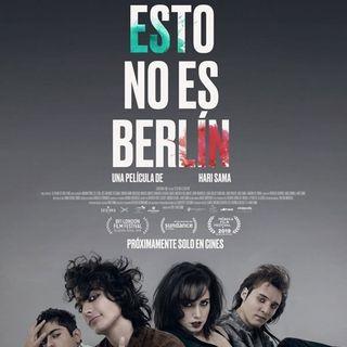 Reseña Esto no es Berlín de Hari Sama. La tediosa escena underground en el México de los ochenta
