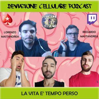 Ep. 5: La Vita e Tempo Perso con Caligo1997 & Lorenzo Mastandrea
