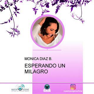 NUESTRO OXÍGENO Espera tu milagro - Monica DIaz Botero