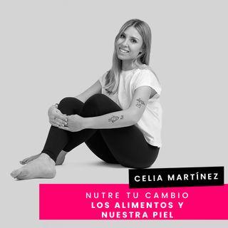 Cap. 32 - Celia - Alimentos que comemos y la piel