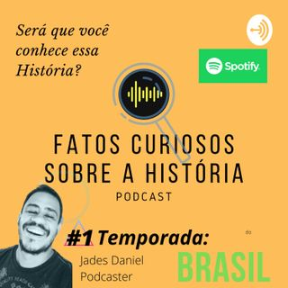 #03 - Fatos Curiosos sobre a História do Brasil - Getúlio Vargas
