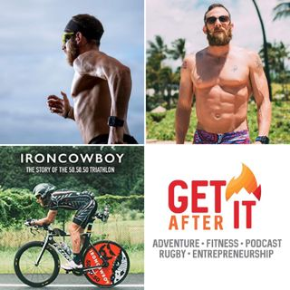 Episode 103 - with the Iron Cowboy, James Lawerence. 50-50-50