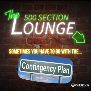 E86: We Went With the Contingency Plan This Week in the Lounge!