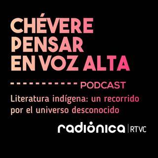Literatura indígena: un recorrido por el universo desconocido