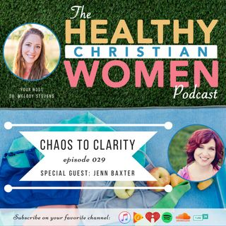 Episode 029: Chaos to Clarity