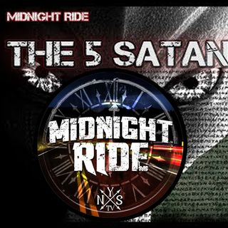 Midnight Ride - The Five Satans who seek to DESTROY HUMANS and ANGELS on NYSTV