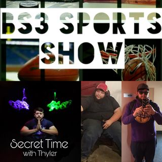 "BS3 Sports Show - ""Special Guest Thyler Courter"""
