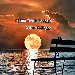 Tryana Tennis Podcast