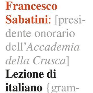 """Francesco Sabatini """"Lezione di italiano"""""""