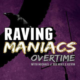 Raving Maniacs Overtime Episode 1.1