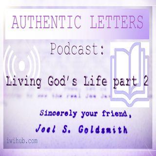 Authentic Letters: Living God's Life part 2