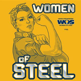 Women of Steel and Women's Activism Around the Globe