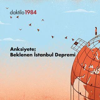 Anksiyete: Beklenen İstanbul Depremi | Nazlıcan Kanmaz & Barış Ertürk | Açık Toplum #27