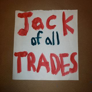 Episode 31 Jack of all Trades, Master of None